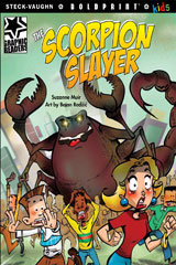 Steck-Vaughn BOLDPRINT Kids Graphic Readers  Individual Student Edition The Scorpion Slayer-9781770585157