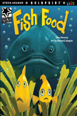 Steck-Vaughn BOLDPRINT Kids Graphic Readers  Individual Student Edition Fish Food-9781770585294