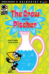 Steck-Vaughn BOLDPRINT Kids Graphic Readers  Individual Student Edition The Crow and the Pitcher-9781770585317