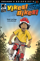 Steck-Vaughn BOLDPRINT Kids Graphic Readers  Individual Student Edition Yikes! Bikes!-9781770585355