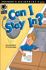Steck-Vaughn BOLDPRINT Kids Graphic Readers  Individual Student Edition Can I Stay In?-9781770585386