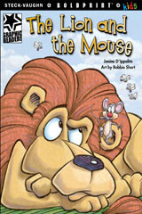 Steck-Vaughn BOLDPRINT Kids Graphic Readers  Individual Student Edition The Lion and the Mouse-9781770585430