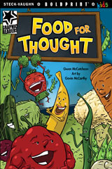 Steck-Vaughn BOLDPRINT Kids Graphic Readers  Individual Student Edition Food for Thought-9781770585584