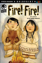 Steck-Vaughn BOLDPRINT Kids Graphic Readers  Individual Student Edition Fire! Fire!-9781770585744