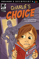 Steck-Vaughn BOLDPRINT Kids Graphic Readers  Individual Student Edition Charlie's Choice-9781770585751