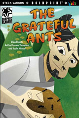 Steck-Vaughn BOLDPRINT Kids Graphic Readers  Individual Student Edition The Grateful Ants-9781770585911