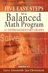 Five Easy Steps to a Balanced Math Program for Upper Elementary Grades  Book Upper Elementary Grades-9781933196237