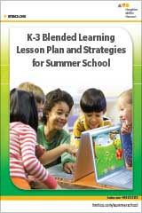 Blended Learning Lesson Plan and Strategies for Summer School