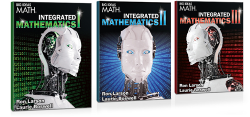 Big Ideas Math® Integrated Mathematics 1, 2, 3