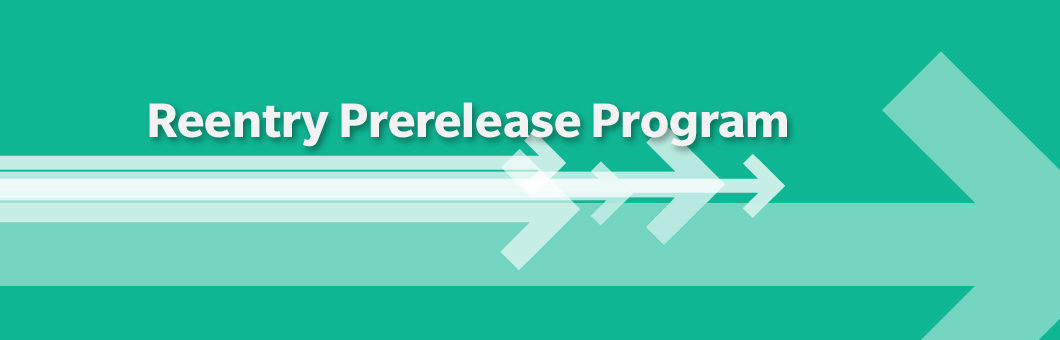 Reentry Prerelease Program Banner