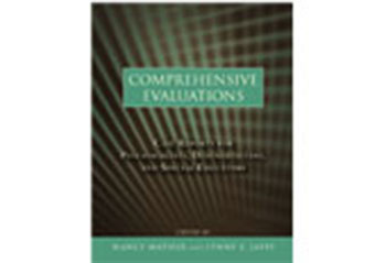 Comprehensive Evaluations: Case Reports for Psychologists, Diagnosticians, and Special Educators