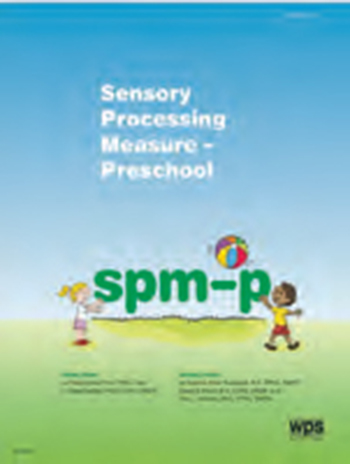 Sensory Processing Measure - Preschool (SPM-P)