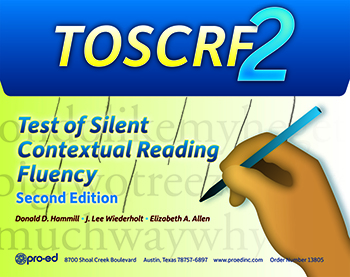 Test of Silent Contextual Reading Fluency, Second Edition (TOSCRF–2)